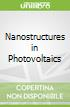Nanostructures in Photovoltaics