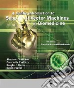 A Gentle Introduction to Support Vector Machines in Biomedicine libro in lingua di Statnikov Alexander, Aliferis Constantin F., Hardin Douglas P.