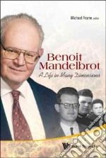 Benoit Mandelbrot libro in lingua di Frame Michael (EDT), Cohen Nathan (EDT)
