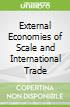 External Economies of Scale and International Trade