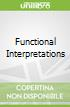 Functional Interpretations