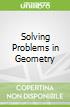 Solving Problems in Geometry