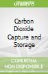 Carbon Dioxide Capture and Storage
