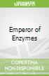 Emperor of Enzymes libro str