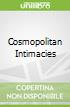 Cosmopolitan Intimacies