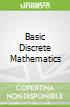 Basic Discrete Mathematics