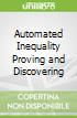 Automated Inequality Proving and Discovering