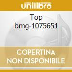 Top bmg-1075651 cd musicale