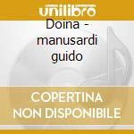 Doina - manusardi guido cd musicale di Manusardi Guido