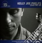LEAD ME ON cd musicale di PHELPS KELLY JOE