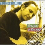 When play my blues guitar cd musicale di Robb Terry