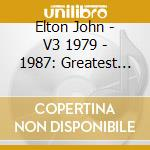 Greatest hits vol.3 cd musicale di Elton John