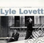 I LOVE EVERYBODY cd musicale di LOVETT LYLE
