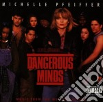DANGEROUS MINDS cd musicale di O.S.T.