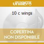 10 c wings cd musicale di Jonatha Brooke