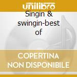Singin & swingin-best of cd musicale di Earl Grant