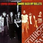 GIMME BACK MY BULLETS (REMASTER) cd musicale di Skynyrd Lynyrd