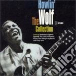 THE COLLECTION cd musicale di Howlin Wolf