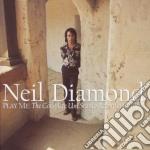 PLAY ME:THE VERY BEST (3CD) cd musicale di DIAMOND NEIL