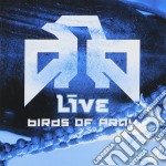 BIRDS OF PRAY cd musicale di LIVE