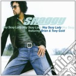 HEY SEXY LADY cd musicale di SHAGGY