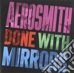 Done with mirrors cd musicale di Aerosmith