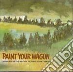 Paint your wagon-la ballata della citta' senza nome cd musicale di Ost