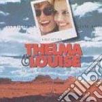 THELMA & LOUISE cd musicale di ARTISTI VARI