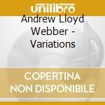 Variations cd musicale di Webber andrew lloyd
