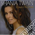 COME ON OVER(NEW VERSION) cd musicale di Shania Twain