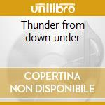 Thunder from down under cd musicale