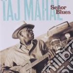 SENOR BLUES cd musicale di Taj Mahal