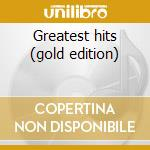 Greatest hits (gold edition) cd musicale di Elton John