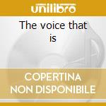 The voice that is cd musicale di Johnny Hartman