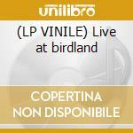 (LP VINILE) Live at birdland lp vinile