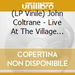 (LP VINILE) LIVE AT THE VILLAGE VANGUARD lp vinile di COLTRANE JOHN