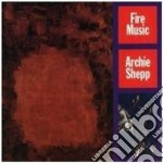 Archie Shepp - Fire Music cd musicale di Archie Shepp