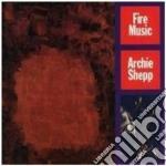 FIRE MUSIC cd musicale di Archie Shepp