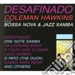 DESAFINADO cd musicale di Coleman Hawkins