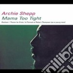 MAMA TOO TIGHT cd musicale di Archie Shepp
