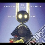 SPACE IS THE PLACE cd musicale di Ra Sun