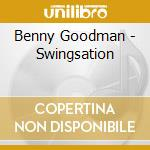 Swingsation cd musicale di Benny Goodman