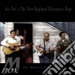 One morning in may - cd musicale di Joe val & new england bluegras