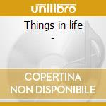 Things in life - cd musicale di Stover Don