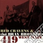Red Cravens & The Bray Brothers - 419 West Main cd musicale di Red cravens & the bray brother