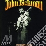 Don't mean maybe - cd musicale di Hickman John