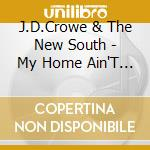 My home ain't in hall of. cd musicale di J.d.crowe & the new