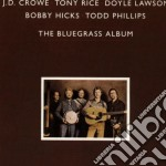 Crowe/Rice/Lawson - The Bluegrass Album Vol.1 cd musicale di Crowe/rice/lawson