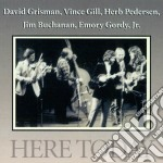 Here today cd musicale di D.grisman/v.gill/h.p