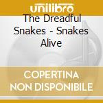 Snakes alive - fleck bela douglas jerry cd musicale di The dreadful snakes